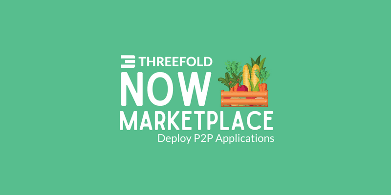 ThreeFold Now Marketplace is coming soon!